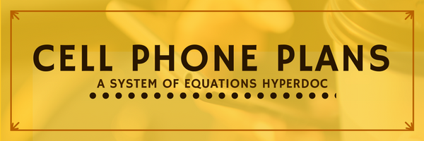 systems of equations hyperdoc comparing cell phone plans i edu. Black Bedroom Furniture Sets. Home Design Ideas